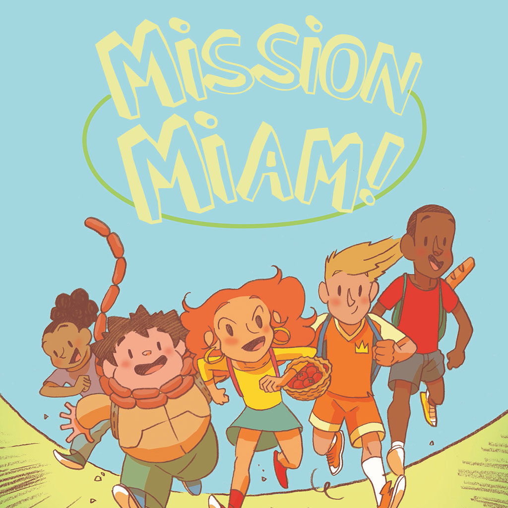 Mission Miam, the first comic book on nutrition that makes kids ...