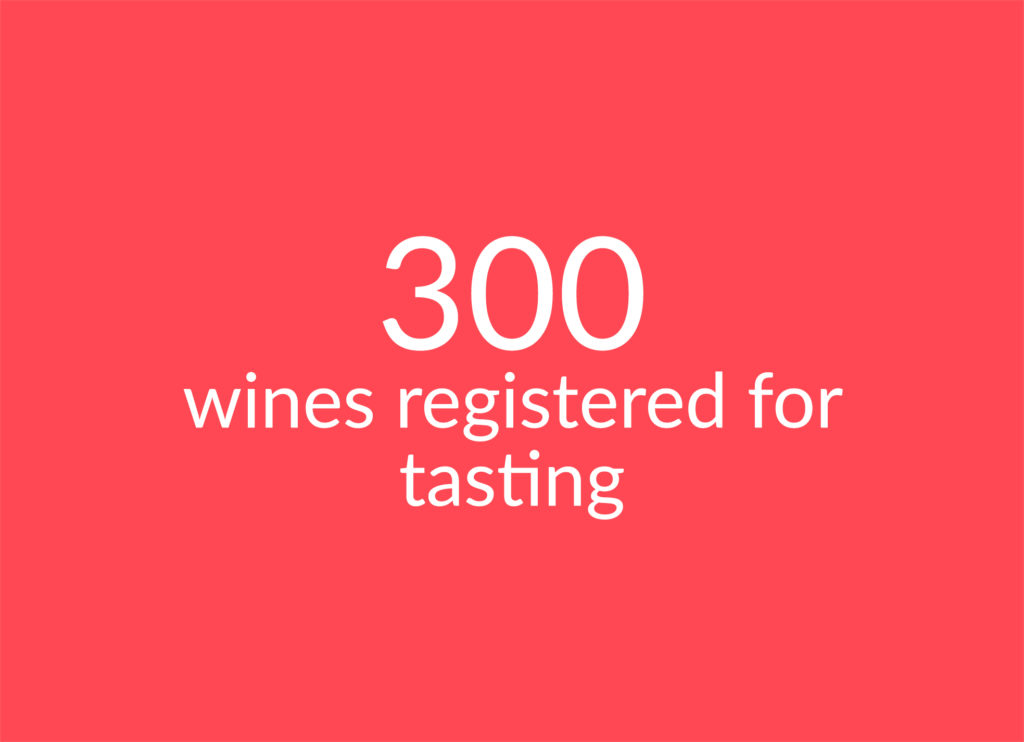 Text: 300 wines registered for tasting
